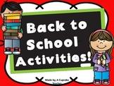 First Week Back! Start of School Activities!