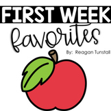 First Week Favorites