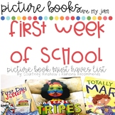 First Week Read Alouds #picturebooksaremyjam