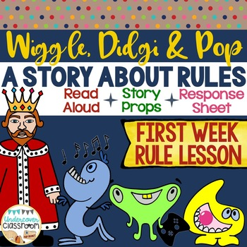 First Week Rule Lesson- Story with Props and Response Sheet