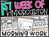 First Week of Kindergarten Morning Work