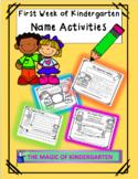 First Week of Kindergarten~ Name Writing Activities