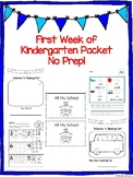First Week of Kindergarten Packet No Prep! *Back to School Theme