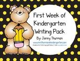 First Week of Kindergarten Writing Pack