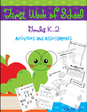 First Week of School Activities and Assessments K-2