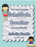First Week of School Activity Bundle using Substitute Crea