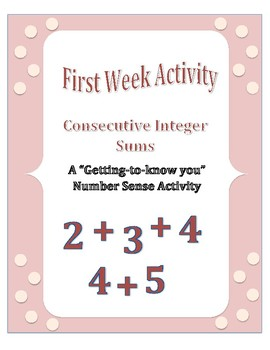 First Week of School: Consecutive Integer Sums - A Number Sense Activity