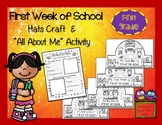 First Week of School - First Grade Hats Craft and All Abou