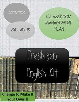 Freshmen High School English Kit: Syllabus, Classroom Management, etc.