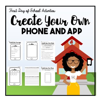 First Day of School Activities: Phone and App Design