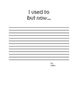 First Week of School Poem: I used to, but now....