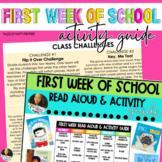 First Week of School   Read Aloud & Activity Guide for Educators