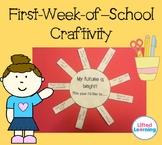 "First Week of School - Sun Craftivity - ""My Future Is Bright!"""