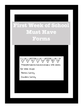 First Week of School Must Have Forms: Parent survey & Student survey