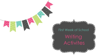 First Week of School Writing Flip-chart and Activities