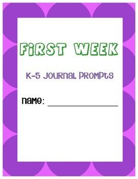 First Week of School Writing Journal Prompts (K-5)