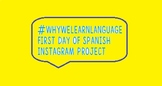 First Week of Spanish Instagram Project