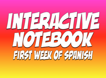 First Week of Spanish Interactive Notebook
