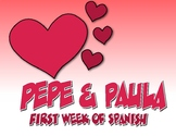 First Week of Spanish Pepe and Paula Reading