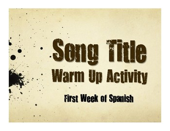 First Week of Spanish Song Titles