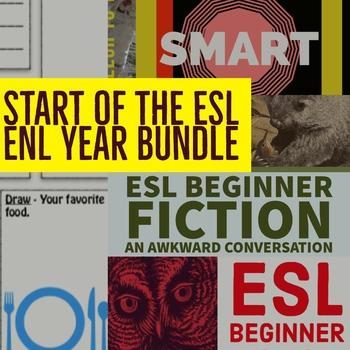 First Weeks In the ENL ESL TESOL Classroom. BEGINNER LEVEL