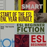 First Weeks In the ENL ESL TESOL Classroom. BEGINNER LEVEL
