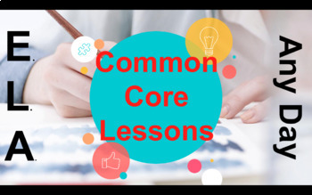 ELA Back to School-TEN Common Core Lessons to Assess, Team Build, & Engage
