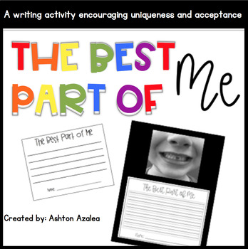 "First Weeks of School ""The Best Part of Me"" Writing Activity"