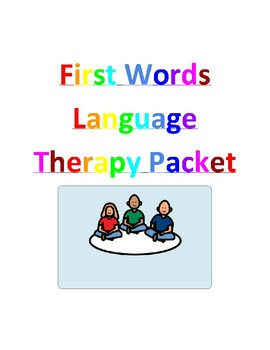 First Words Language Therapy Packet