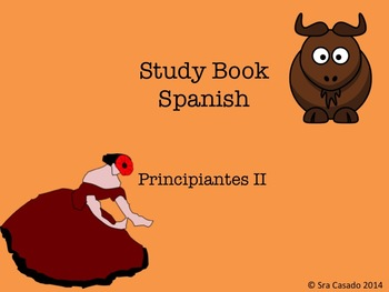 First Year Spanish Study workbook, part 2 (Grammar and Vocabulary)