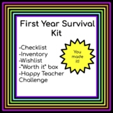 First Year Survival Kit for New Teachers