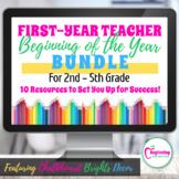 First-Year Teacher Beginning of the Year Bundle | 2nd - 5t