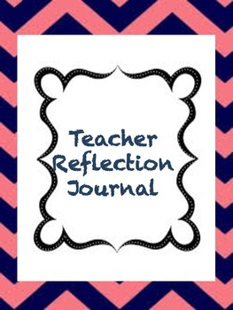 First Year Teacher Reflection Journal