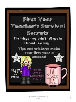 First Year Teacher's Survival Secrets