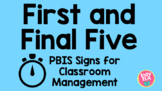 First and Final 5 PBIS Signs