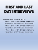 First and Last Day Interviews