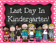 First and Last Day Kindergarten Signs