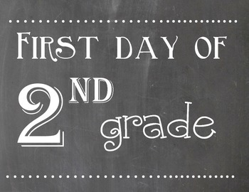 First and Last Day of 2nd Grade Chalkboard Sign