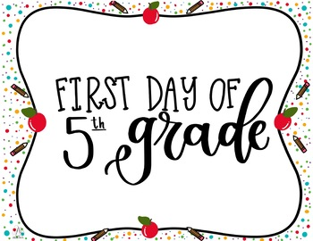First and Last Day of Fifth Grade Printable