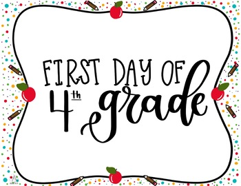 First and Last Day of Fourth Grade Printable