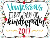 First and Last Day of Kinder Printable
