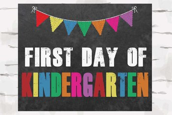 First and Last Day of Kindergarten Chalkboard sign, 8x10 jpg and pdf