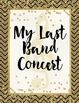 First and Last Day of Music Photo Posters {Gilded Onyx}