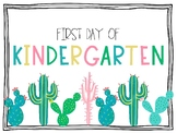First and Last Day of School (Cactus Theme)
