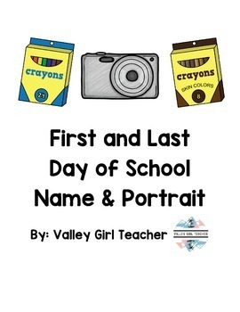 First and Last Day of School Name and Portrait