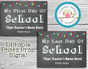 First and Last Day of School Photo Props...Editable!  Easily Add Your Name