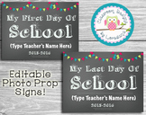 First and Last Day of School Photo Props...Editable!  Easi