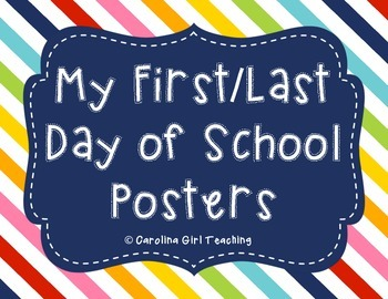 First and Last Day of School Posters