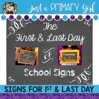 First and Last Day of School Sign