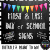 First and Last Day of School Signs-Chalkboard Edition